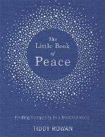 The Little Book of Peace: Finding...