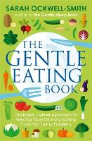 The Gentle Eating Book: The Easier,...