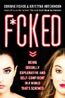 F*cked: Being Sexually Explorative ...