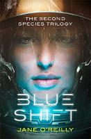 Blue Shift: The Second Species trilogy