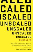 Unscaled: How A.I. and a New...