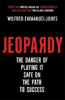 Jeopardy: The Danger of Playing It...