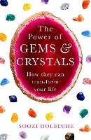The Power Of Gems And Crystals: How...