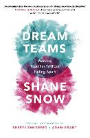 Dream Teams: Working Together Without...