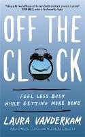 Off the Clock: Feel Less Busy While...
