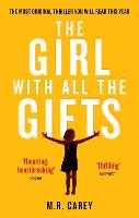 The Girl with All the Gifts: v. 6