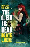 The Queen Is Dead: Book 2 of the...