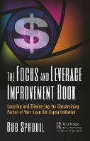 The Focus and Leverage Improvement...