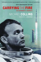 Carrying the Fire: An Astronaut's...