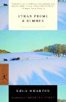 Ethan Frome and Summer: AND Summer