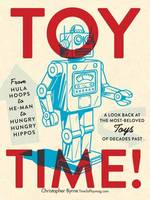 Toy Time!: From Hula Hoops to He-Man...