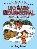 Lucy & Andy Neanderthal: The Stone...
