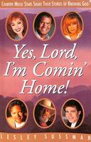 Yes, Lord, I'm Comin' Home!: Country...