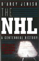 The NHL: A Century of Trials and...