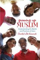 Growing Up Muslim: Understanding the...