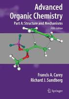 Advanced Organic Chemistry: Part A:...