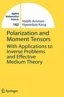 Polarization and Moment Tensors: With...