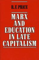 Marx and Education in Late Capitalism