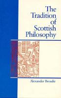 The Tradition of Scottish Philosophy:...