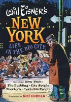 Will Eisner's New York: Life in the...