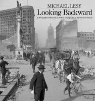 Looking Backward: A Photographic...