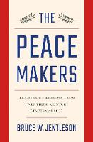 The Peacemakers: Leadership Lessons...