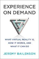 Experience on Demand: What Virtual...
