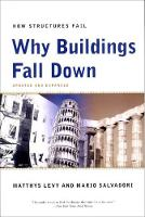 Why Buildings Fall Down: Why...