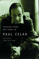 The Selected Poems and Prose of Paul...