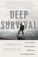 Deep Survival: Who Lives, Who Dies ...