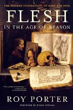 Flesh in the Age of Reason: The ...