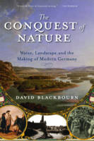 The Conquest of Nature: Water,...