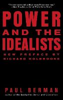Power and the Idealists: Or, The...