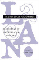 The Seminar of Jacques Lacan: The...