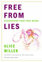 Free from Lies: Discovering Your True...