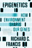 Epigenetics: How Environment Shapes...