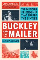 Buckley and Mailer: The Difficult...