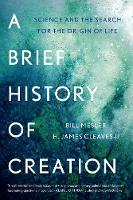 A Brief History of Creation: Science...