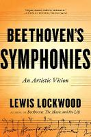 Beethoven's Symphonies: An Artistic...
