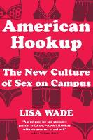 American Hookup: The New Culture of...