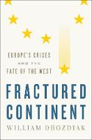 Fractured Continent: Europe's Crises...