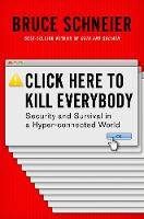 Click Here to Kill Everybody: ...