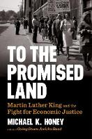 To the Promised Land: Martin Luther...