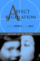 Affect Regulation and the Repair of...