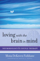 Loving with the Brain in Mind:...