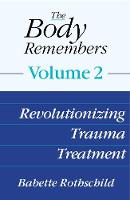 The Body Remembers Volume 2:...