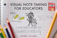 Visual Note-Taking for Educators: A...