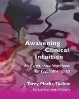 Awakening Clinical Intuition: An...