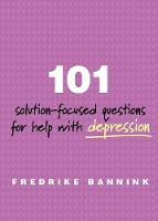 101 Solution-Focused Questions for...