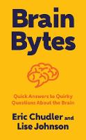 Brain Bytes: Quick Answers to Quirky...